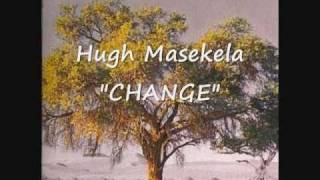 Hugh Masekela - Change