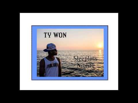 Ty Won Sleepless Nights (Explicit)