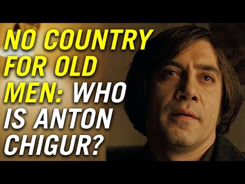 No Country for Old Men: Who is Anton Chigur?