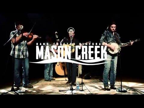 Mason Creek - Honey You Don't Know My Mind