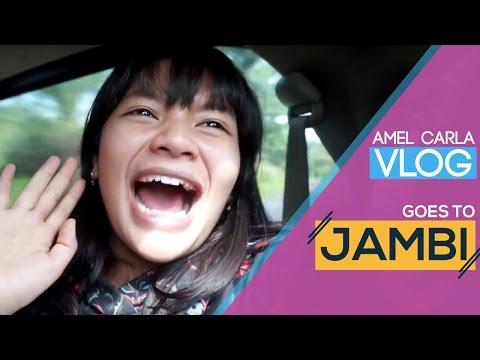 AMEL CARLA - Goes to JAMBI #VLOG #Eps3