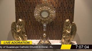 Holy Hour of Adoration at Our Lady of Guadalupe of The Blessed Sacrament