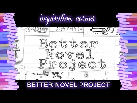 The Better Novel Project