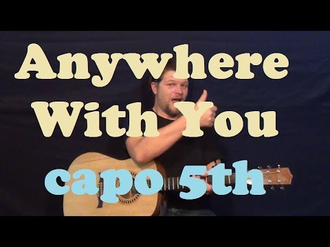 Anywhere With You (Jake Owen) Guitar Lesson Easy Strum Chords How to Play Tutorial Capo 5th
