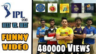 IPL Funny Video | Best VS Best | IPL 2018 | TFC