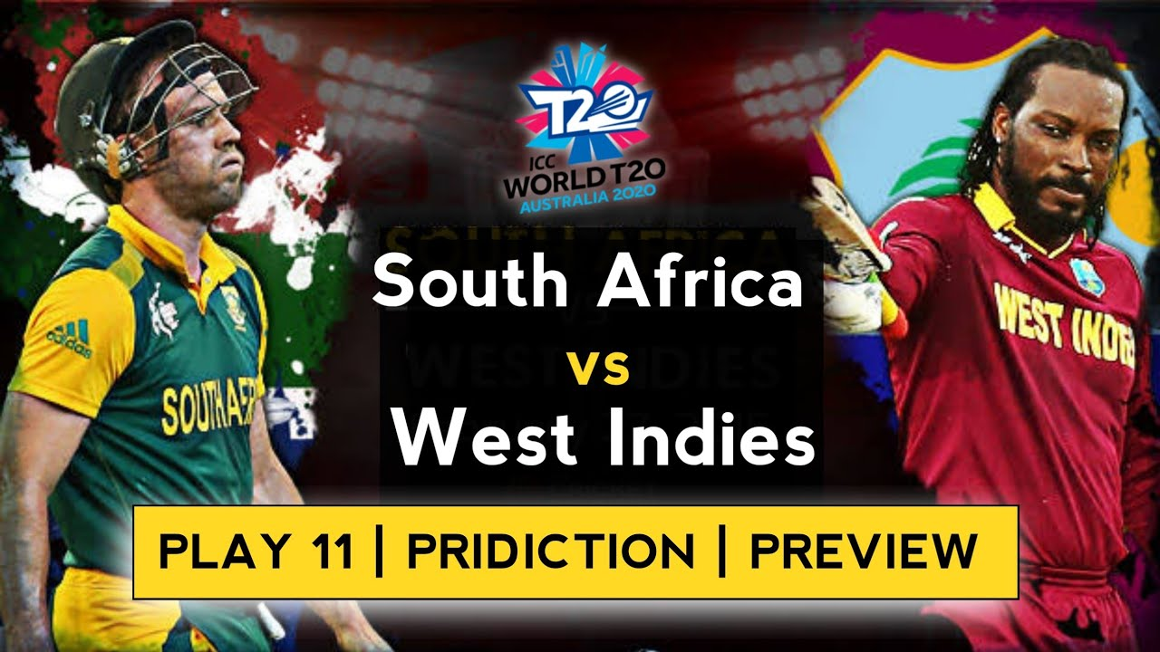 SA vs WI ICC Men's T20 World West Indies vs South Africa 18th Match Prediction,Preview Play11