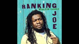 Ranking Joe World in Trouble Twilight Circus Production