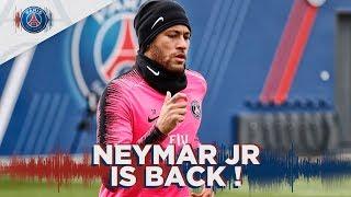 NEYMAR JR BACK ON THE PITCH !
