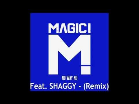 MAGIC! ft SHAGGY - No Way No (Remix)