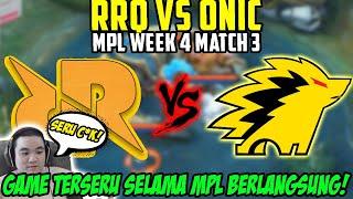 MATCH 3 PENENTUAN RRQ VS ONIC! GILA COK INI GAME PALING SERU SELAMA MPL BERLANGSUNG!!!