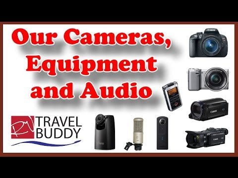 Our Cameras, Equipment and Audio Electronics Products Used at RV Travel Buddy | RV Photography
