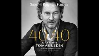 Tomas Ledin - Genom Ett Regnigt Europa  [HQ]