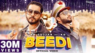 BEEDI (Full Song) RB Gujjar | KD | Kuldeep Rathee | New Haryanvi Songs Haryanavi 2021 | Nav Haryanvi