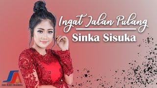 Download Sinka Sisuka - Ingat Jalan Pulang (Official Music Video)