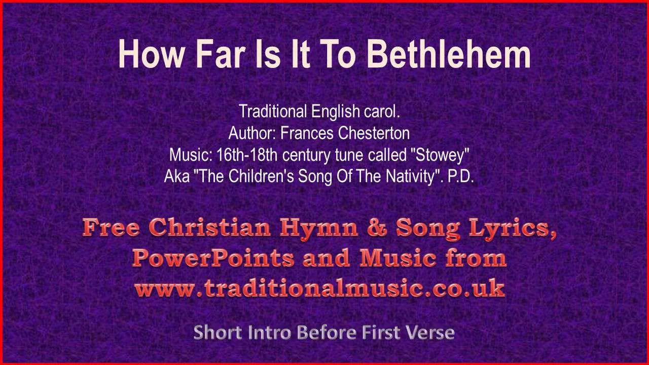 how far is it to bethlehem christmas carols lyrics music