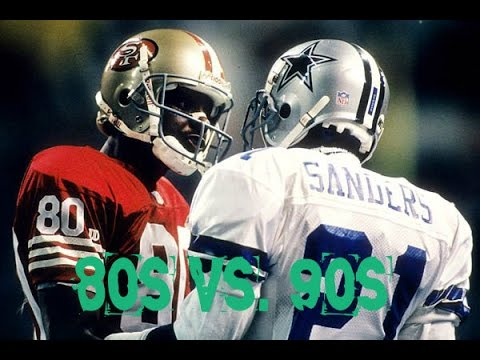 NFL ALL DECADE TOURNAMENT - WHAT IF - 80s vs. 90s