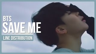Video BTS - Save Me Line Distribution (Color Coded) download MP3, 3GP, MP4, WEBM, AVI, FLV Juli 2018