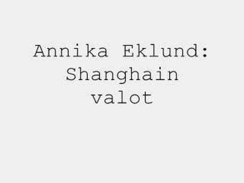 Annika Eklund: Shanghain valot