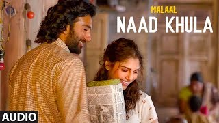 Full Audio: NAAD KHULA | Malaal | Sharmin Segal | Meezaan | Shreyas Puranik