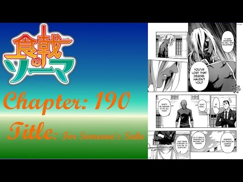 Shokugeki No Soma (食戟のソーマ)  Chapter 190 Review Akira Had A Fight With Jun
