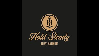 Joey Harkum - Hold Steady (Official Video)