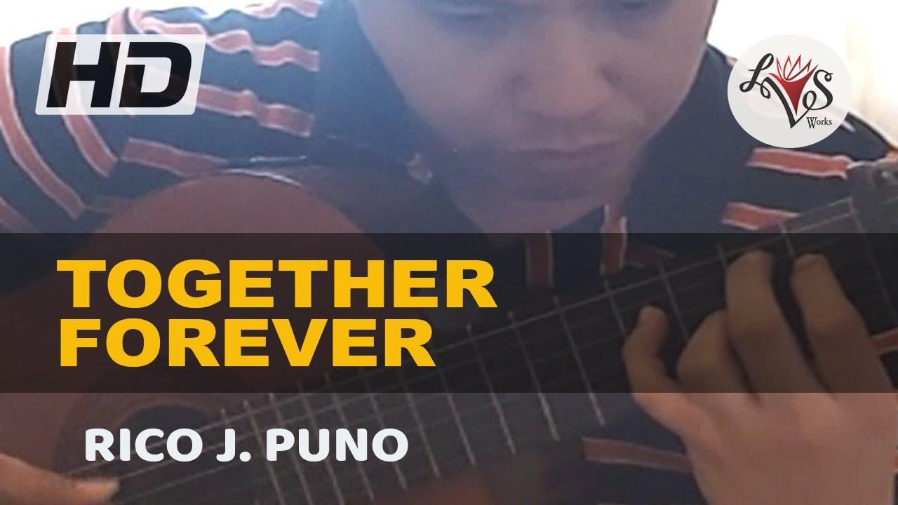 Rico puno together forever lyrics
