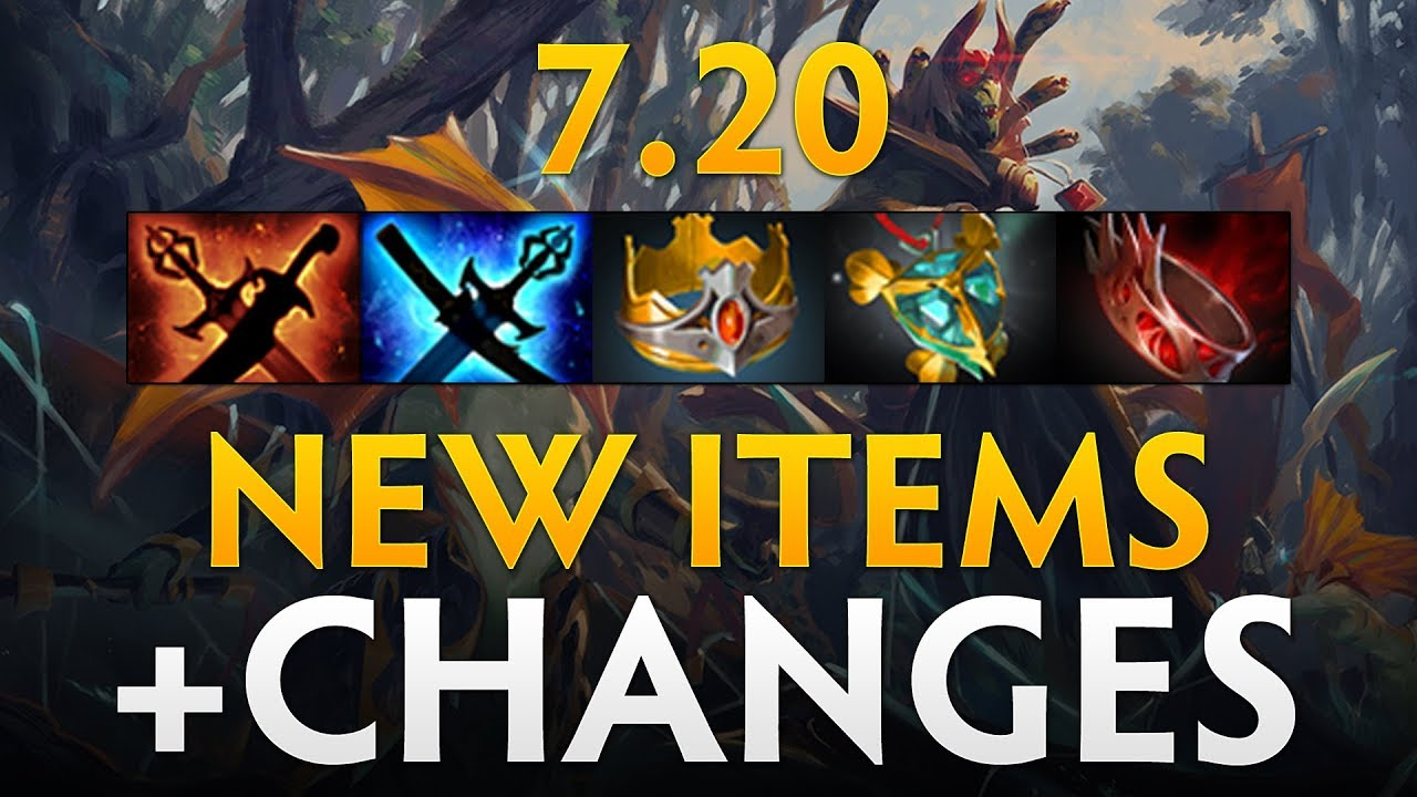 Dota 2 Patch 7 20 - New items and Changes