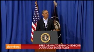 Obama: World Is Appalled by James Foley's Brutal Murder