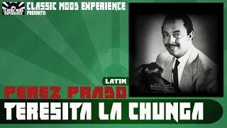 Perez Prado - Teresita la Chunga (1961)