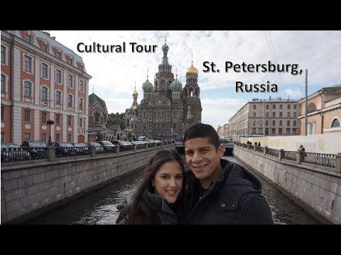 Cultural Tour - St. Petersburg | Vlog