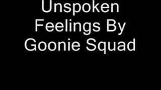 Watch Goonie Squad Unspoken Feelings video