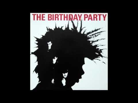 The Birthday Party – The Birthday Party (Album, 1982) (The Boys Next Door - 1980)