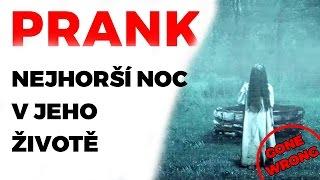 SCARE PRANK - Nejhorší noc v jeho životě! (GONE WRONG)