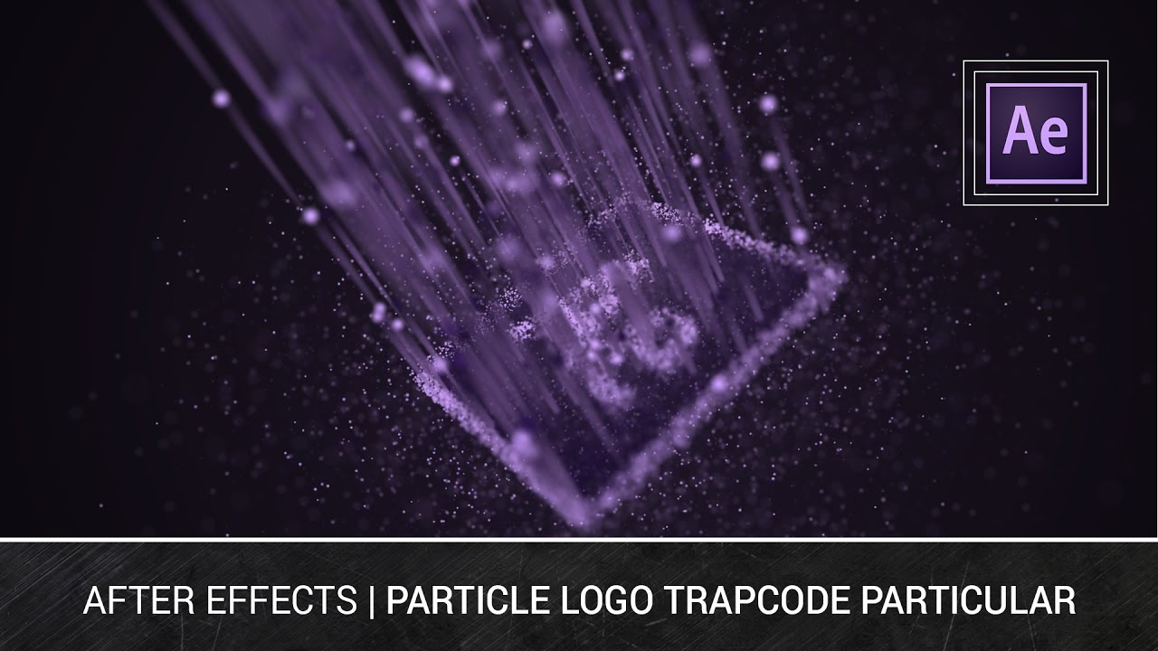 After Effects Particle Logo Trapcode Particular Tutorial