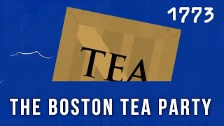 The Boston Tea Party 1773, (The American Revolution)
