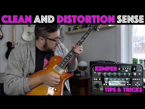 Kemper Tips and Tricks - Clean and Distortion Sense