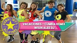 Vacaciones | Wisin- Alee DJ  Zumba® | Lora Gregorio