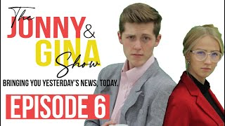 Jonny & Gina | Episode 6