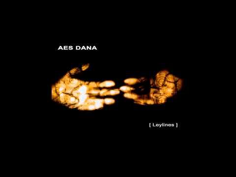 AES DANA - [Leylines] full album