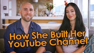How She Built Her YouTube Channel To 50,000 Subscribers