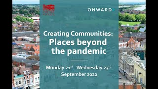 Planning for the future in the wake of the pandemic. Creating Communities 2020 Conference