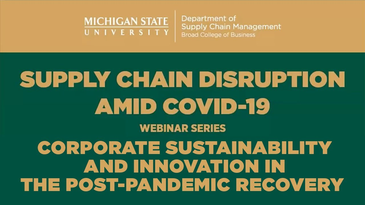Watch On-Demand | Corporate Sustainability & Innovation Post-Pandemic Webinar