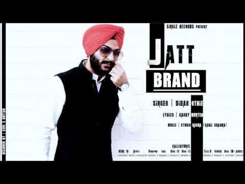 Jatt Brand- Didar Othie Official Audio
