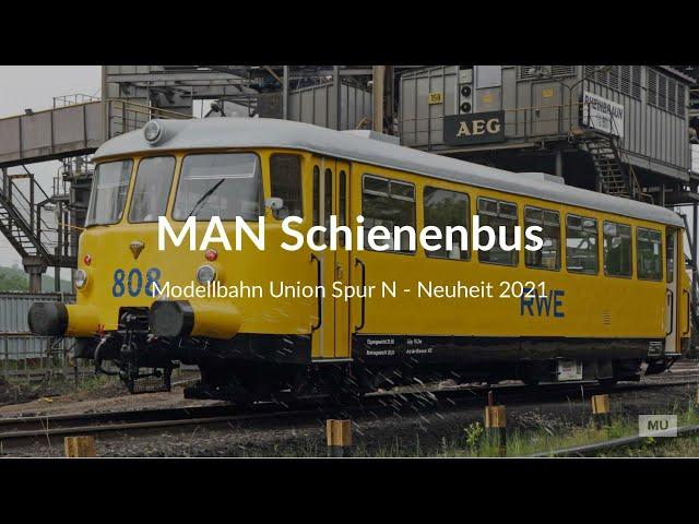 NEUHEIT 2021 Modellbahn Union MAN Schienenbus Spur N 1:160 - viele Features & Neuerungen! LIEFERBAR