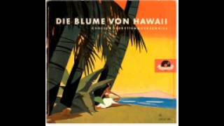 Die Blume von Hawaii - My little boy (Paul Abraham)
