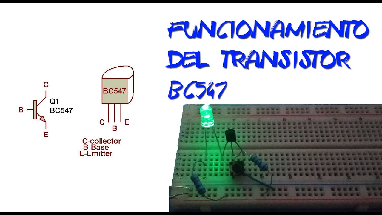 Circuito Transistor : Transistor bc547 cicuito en protoboard ing sistemas tv youtube