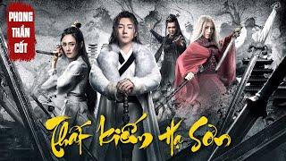 Phim Chiếu Rạp 2020 Thuyết Minh | Thất Kiếm Hạ Thiên Sơn : TU LA NHÃN | Phim Kiếm Hiệp Mới Nhất