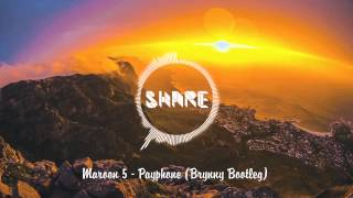 Maroon 5-Pay Phone (Bryny Bootleg) [FREE DOWNLOAD 2015] HD