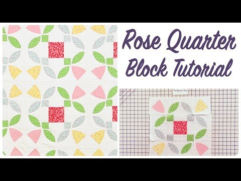 How to Make the Rose Quarter Quilt Block by It's Sew Emma