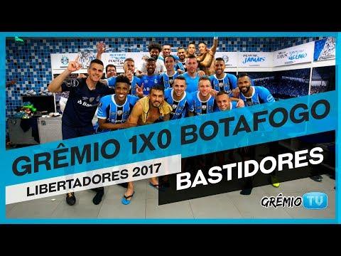 [BASTIDORES] Grêmio 1x0 Botafogo (Libertadores 2017) l GrêmioTV